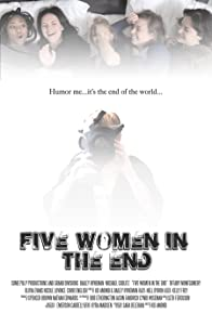 Primary photo for Five Women in the End