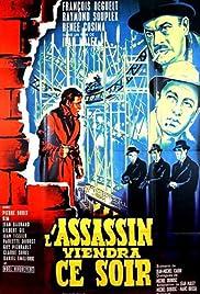 L'assassin viendra ce soir Poster