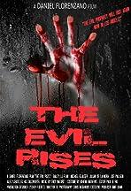 The Evil Rises