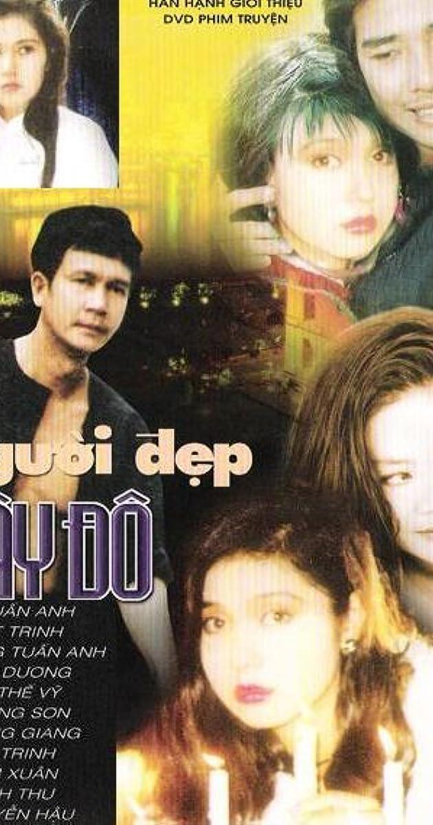 Nguoi dep Tay Do (TV Series 1996) - IMDb
