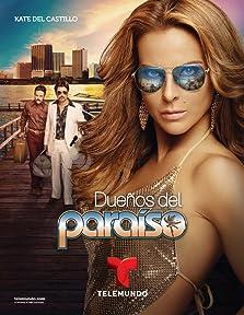 Dueños del Paraíso (2015– )