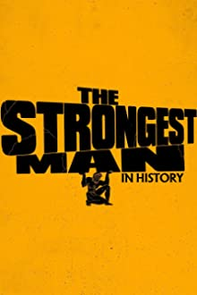 The Strongest Man in History (2019– )