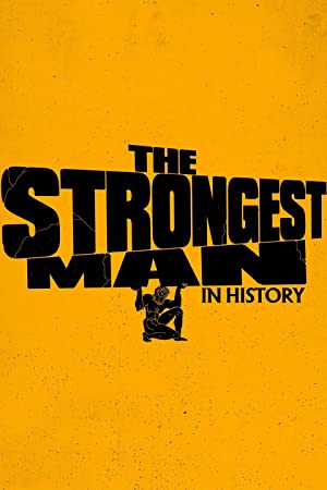 Where to stream The Strongest Man in History