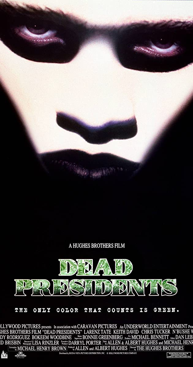 Dead Presidents 1995 Full Cast Crew Imdb