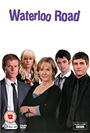 Waterloo Road Poster