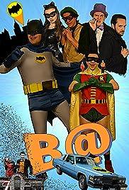 B@ (Batman Parody Film) Poster