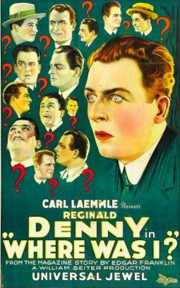 Reginald Denny in Where Was I? (1925)