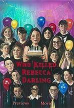 Who Killed Rebecca Darling?