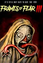 Frames of Fear 3