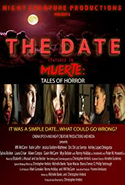 The Date: A Tale of Love, Horror and Revenge Poster