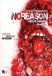 No Reason(2010) Poster - Movie Forum, Cast, Reviews