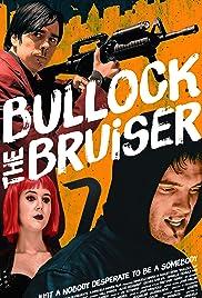 Bullock the Bruiser Poster