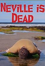 Neville is Dead