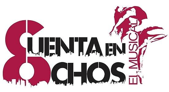 English movie to download Cuenta en Ochos, El Musical [Mp4]
