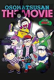 Mr. Osomatsu the Movie Poster