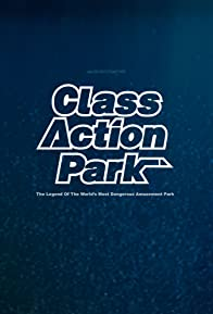 Primary photo for Class Action Park