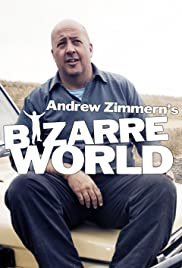 Bizarre Worlds with Andrew Zimmern Poster