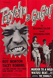 Psycho a Go Go (1965) Poster - Movie Forum, Cast, Reviews