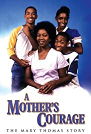A Mother's Courage: The Mary Thomas Story Poster