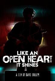 Like an Open Heart It Shines Poster