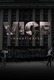 Vice Investigates (2019)