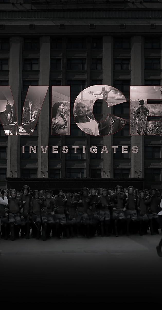 descarga gratis la Temporada 1 de VICE Investigates o transmite Capitulo episodios completos en HD 720p 1080p con torrent