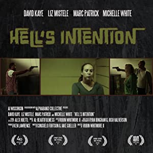 Best site to watch free movie Hell's Intentions USA [Quad]