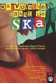 Ma voisine danse le ska Poster