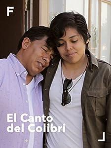 Watch movie online El Canto del Colibri by none [480p]