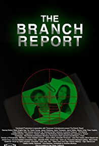 Primary photo for The Branch Report