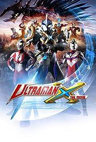 Ultraman Xอุลตร้าแมน เอ็ก