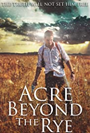 Acre Beyond the Rye Poster