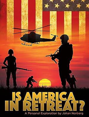 Is America in Retreat