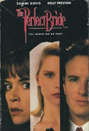 The Perfect Bride(1991) Poster - Movie Forum, Cast, Reviews