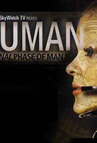 Primary photo for Inhuman: The Next and Final Phase of Man Is Here