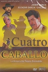 Cuatro a caballo (1991)