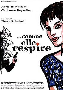 ...Comme elle respire by Pierre Salvadori