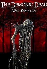 The Demonic Dead (2017) 720p