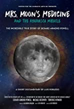Mrs. Moon's Medicine and the Ayahuasca Miracle