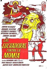 Las luchadoras contra la momia Poster - Movie Forum, Cast, Reviews
