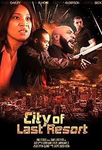 Primary photo for City of Last Resort