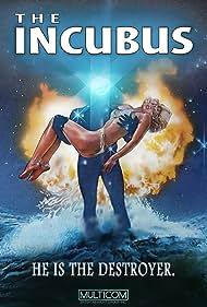 Incubus (1982) Poster - Movie Forum, Cast, Reviews