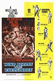 Wind Across the Everglades(1958) Poster - Movie Forum, Cast, Reviews