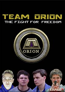 Team Orion: The Fight for Freedom 720p movies