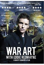 War Art with Eddie Redmayne Poster