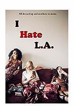 I Hate LA