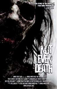 Latest movie for free download Not Even Death by none [480p]