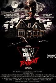 You're Gonna Die Tonight Poster