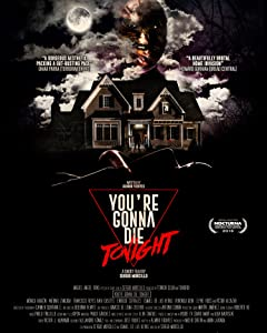 Full movie downloads free You're Gonna Die Tonight by Elyre Ross [720