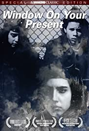 Window on Your Present Poster